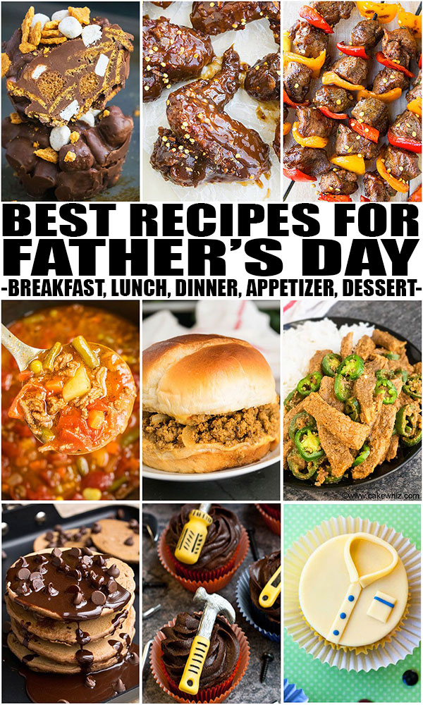 Father S Day Recipes Breakfast Lunch Dinner Dessert Cakewhiz
